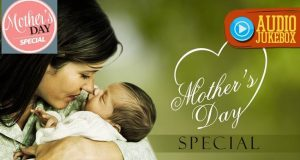 """Best Songs & Music Playlist For """"Happy Mothers Day 2017"""""""