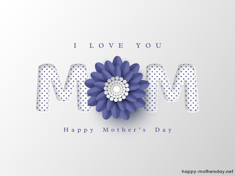 i love you mom, happy mothers day image