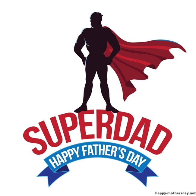 Super Dad Happy Fathers Day